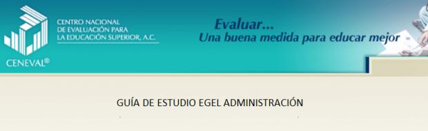 Descarga gratis la guia del EGEL ADMON (Administracion)