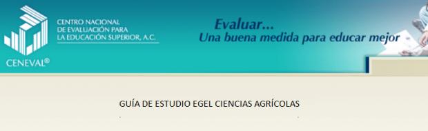 Descarga gratis la guia del EGEL AGRO (Ciencias Agrícolas)