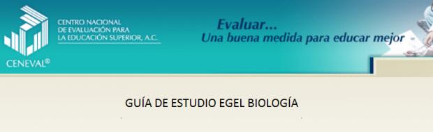 Descarga gratis la guia del EGEL BIO (Biologia)