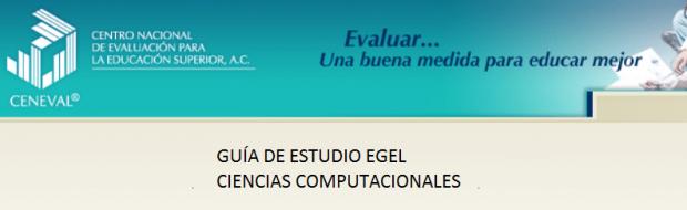 Descarga gratis la guia del EGEL COMPU (Ciencias Computacionales)