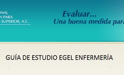 Descarga gratis la guia del EGEL ENFER (Enfermeria)