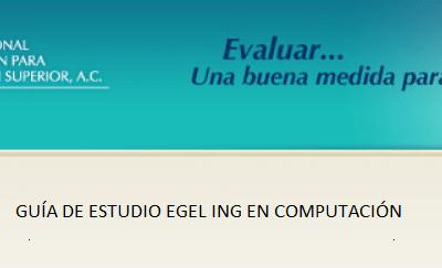 Descarga aqui la guia del EGEL ICOMPU
