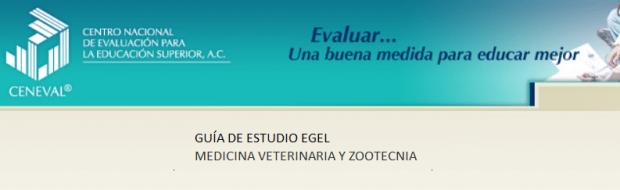 Descarga gratis la guía del EGEL MVZ (Medicina Veterinaria y Zootecnia)