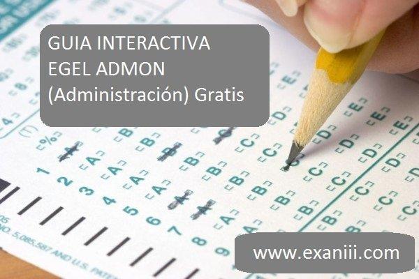 Guia interactiva del EGEL ADMON (Administración)