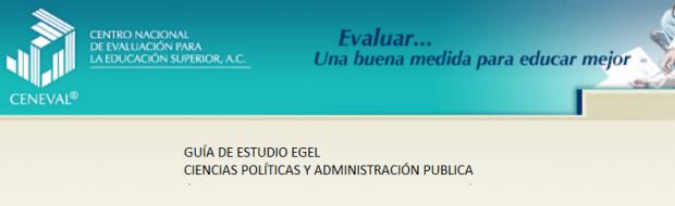 Descarga la guia EGEL Ciencias Políticas y Administración Publica