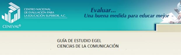 Descarga aquí la guía EGEL Ciencias de la Comunicación
