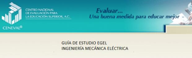 Descarga aquí la guía del EGEL IME (Ing. Mecanica Electrica)