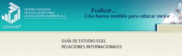 Descarga la guia EGEL Relaciones Internacionales