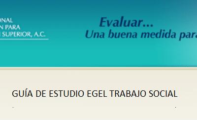 Descarga la guía EGEL Trabajo Social (EGEL TSOC)