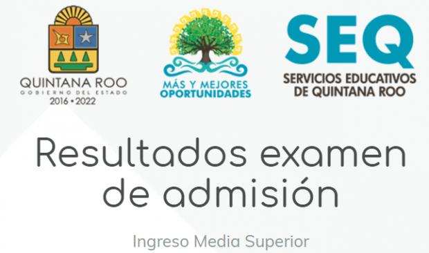 Resultados examen de admisión media superior Quintana Roo 2017