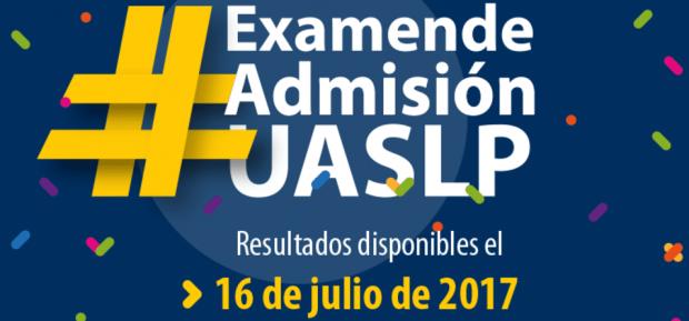 Resultados examen de admision nivel superior UASLP 2017