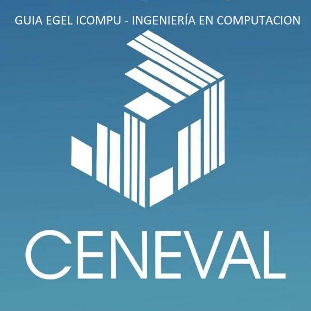 Guía de estudio EGEL ICOMPU – Ingeniería en Computación