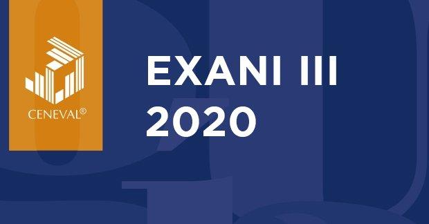 Exani III 2020: Fechas y guías - ExaniiiExaniii