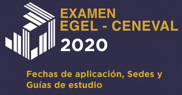 EGEL 2020: Sedes, fechas y guías de estudio.