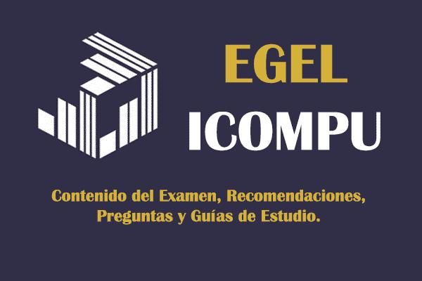 Si quieres pasar el examen de egreso EGEL ICOMPU tienes que ver esto.